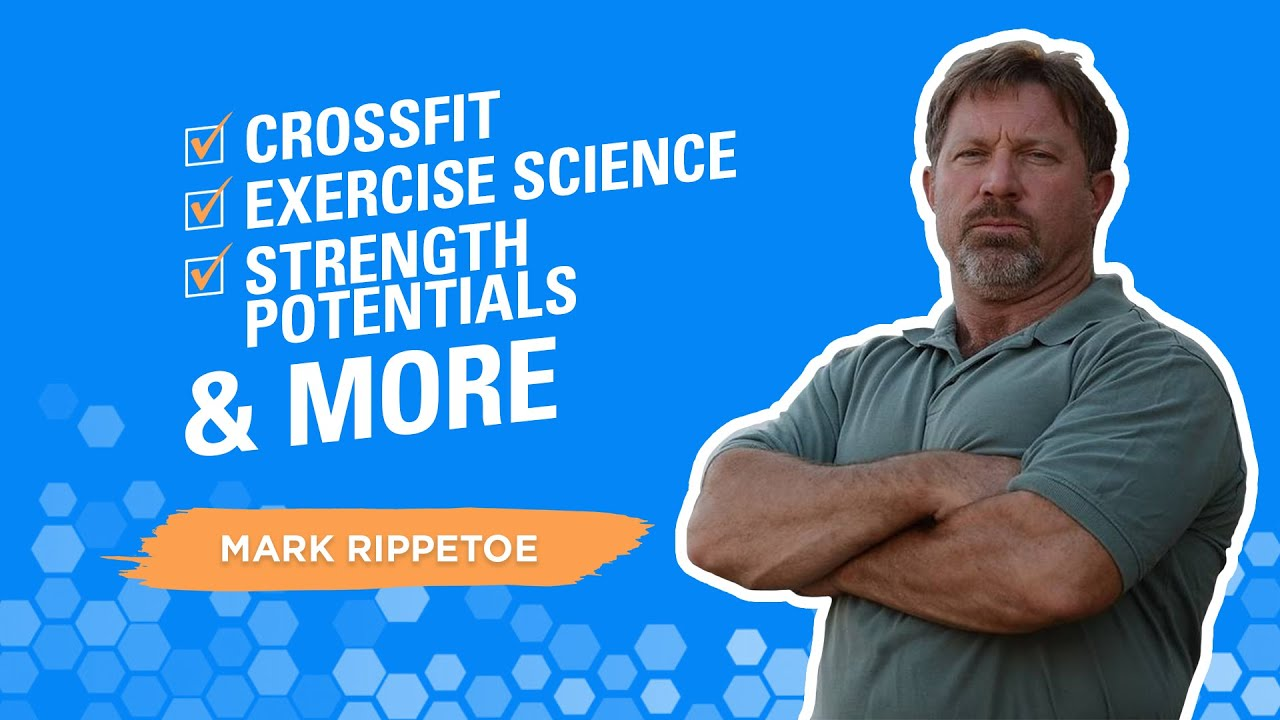 Interview with Mark Rippetoe on CrossFit, exercise science ...