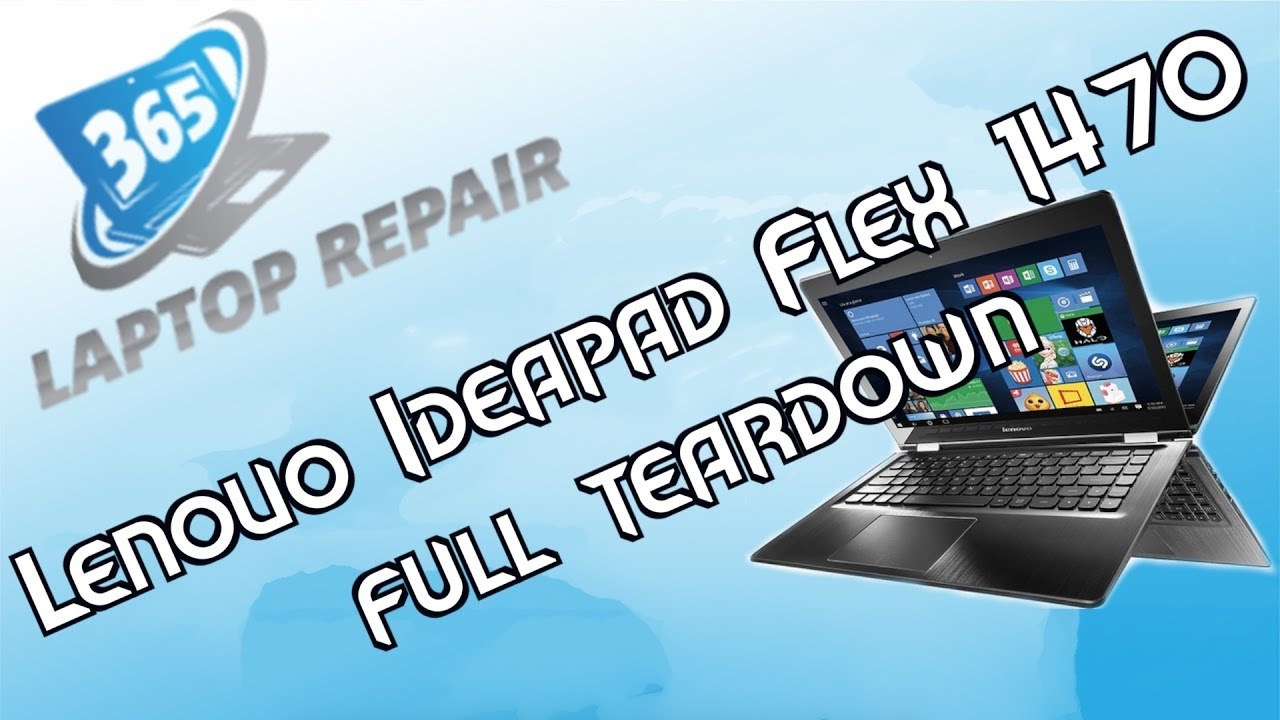"""Lenovo Flex 4 Full Teardown for 14"""" 1470 – By 365"""