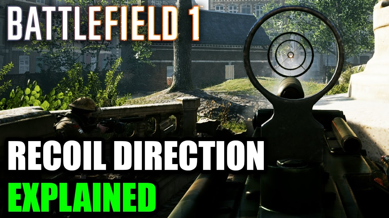 Battlefield 1 ► RECOIL DIRECTION EXPLAINED - Does it matter? | Accuracy  Comparison (BF1 Tips & Info)