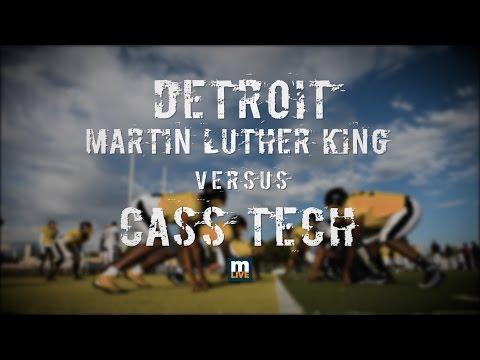 Cass Tech vs Detroit Martin Luther King High School Football 2016