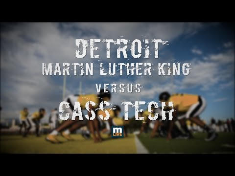 Cass Tech vs Detroit Martin Luther King High School Football 2016