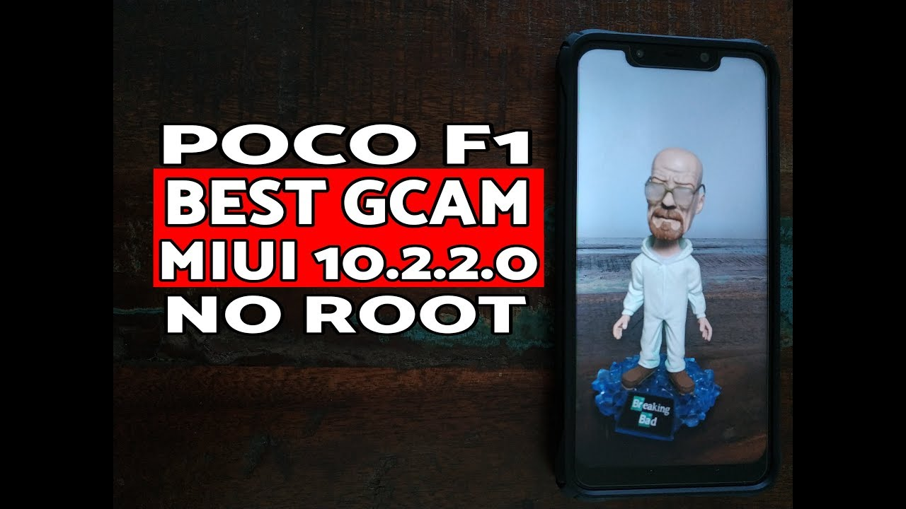 Poco F1 Best Gcam for MIUI 10 2 2 0 Stable Without Root