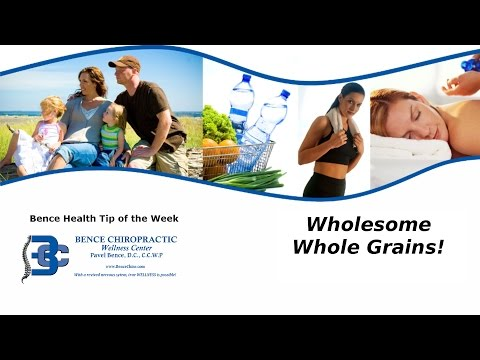 Chiropractor Sterling Heights MI Wholesome Whole Grains!