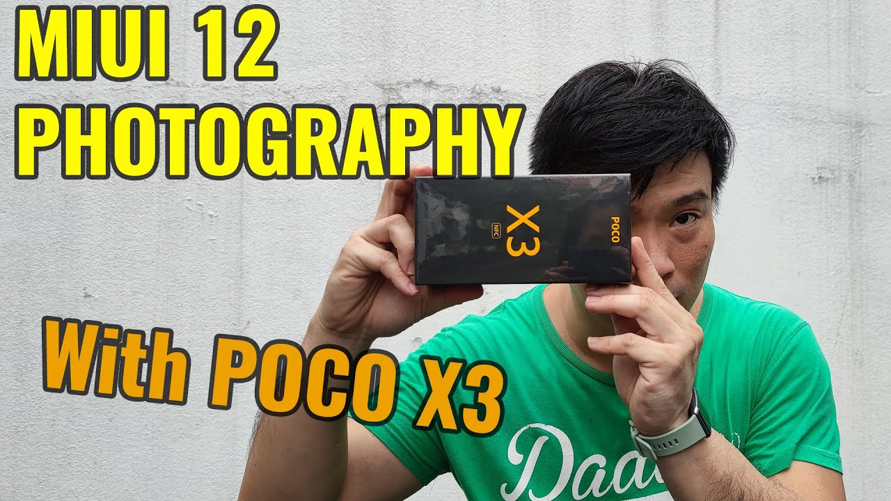 Learn Mobile Photography using MIUI Stock Camera on POCO X3