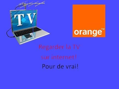 REGARDER LA TV SUR INTERNET  ORANGE