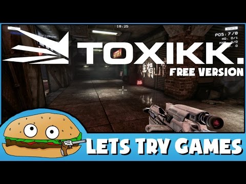 TOXIKK - [FREE VERSION] 🍔 Lets Try Games 🍔