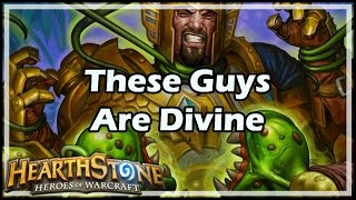[Hearthstone] These Guys Are Divine