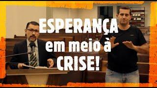 IP Arapongas - Pr Antonio Donadeli - Esperança em meio à Crise - 22-03-2020