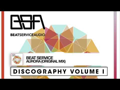 Beat Service - Aurora (Out Now! Beat Service Audio Discography)