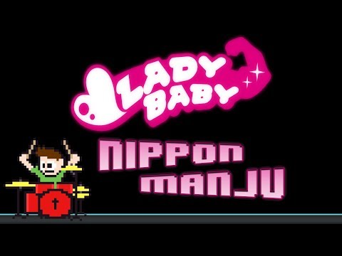 LADYBABY - Nippon Manju (Drum Cover) -- The8BitDrummer