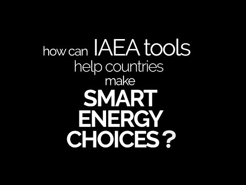 How can IAEA Tools Help Countries Make Smart Energy Choices?