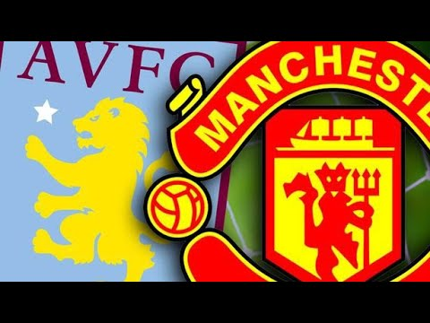 Aston Villa vs Manchester United WATCH ALONG LIVE! Ft @MrAaronUTD