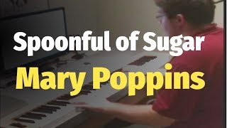 Mary Poppins - Spoonful of Sugar - Piano
