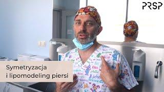 Symetryzacja I Lipomodeling Piersi - PRSP