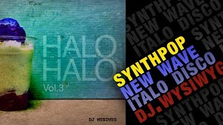 Halo-Halo Vol.3 (Pet Shop Boys • Blue System • Cause & Effect • Erasure • etc) | new wave music 80s