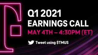 T-Mobile Q1 2021 Earnings Call Livestream