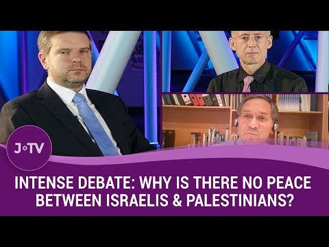 Intense Debate: Why is there no peace between Israelis & Palestinians?