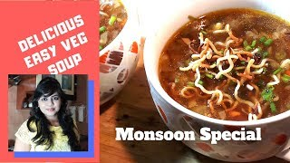 #MonsoonSpecial - delicious Soup Bowl recipe| Healthy Dinner recipe | Soup Recipe |Man chow soup