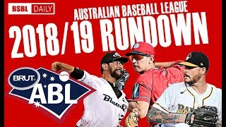 Australian Baseball League 2018/19 Rundown