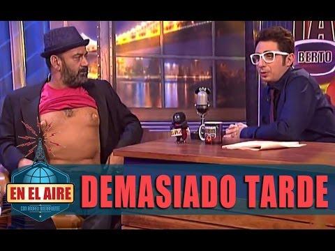 Berto presenta a un José Corbacho lleno de pezones en 'Demasiado Tarde' - En el aire