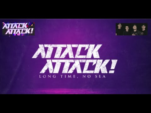 """Attack Attack! announce new EP """"Long Time, No Sea"""""""