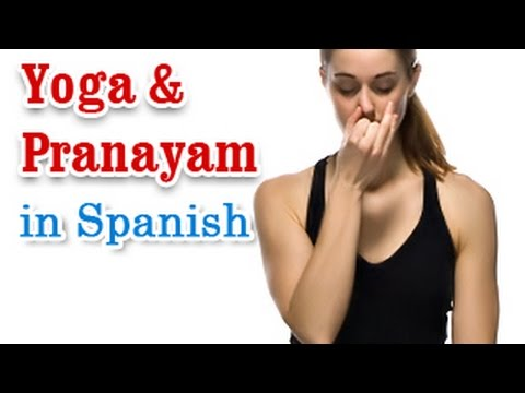 Exercise For Pranayam | Breathing Techniques | Yoga In Spanish