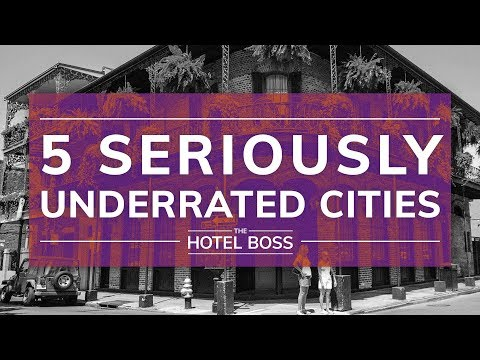 The 5 Most Underrated Cities For U.S. Travel Right Now | The Hotel Boss