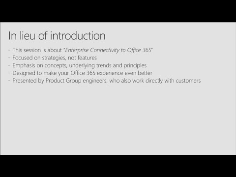 Key elements of Office 365 connectivity strategy based on real-life examples - BRK3041