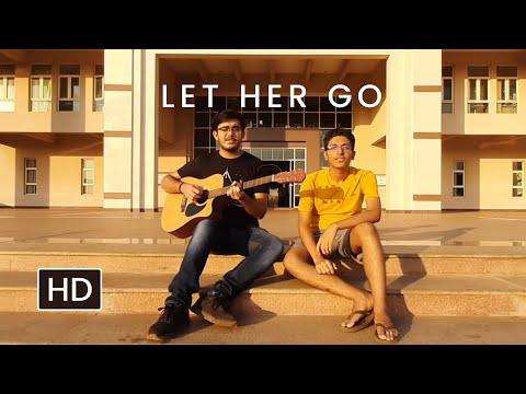 Let Her Go - Passenger Music Video | Ft. Prajjwal Gupta & Ishan Sharma | BITS Pilani Goa