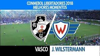 Melhores Momentos - Vasco 4 x 0 Jorge Wilstermann - Libertadores - 14/02/2018