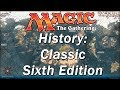 The History of MAGIC THE GATHERING | Classic Sixth Edition, Major Rules Changes