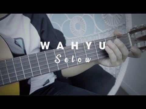 Chord Kunci Gitar Lagu Selow Yang Dipopulerkan Oleh Wahyu