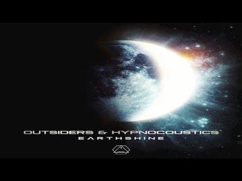 Outsiders & Hypnocoustics - Earthshine ᴴᴰ