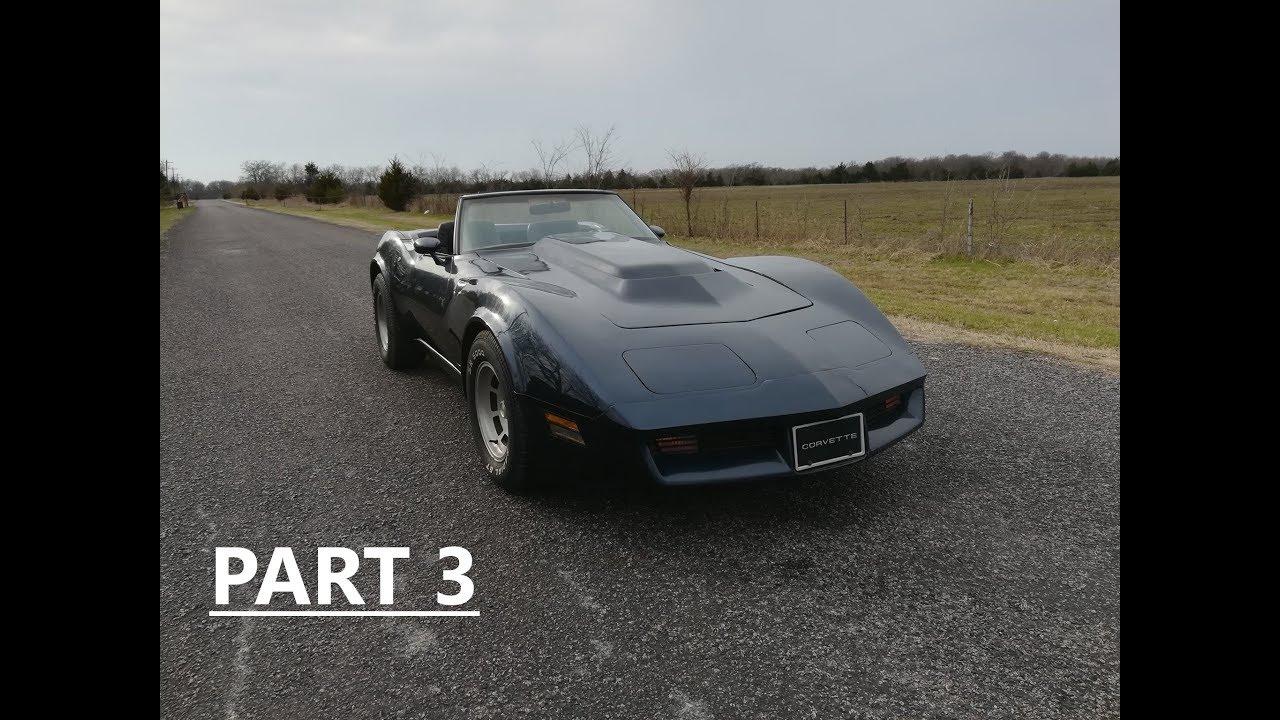 1981 C3 Corvette Custom Convertible Project Build Part 3 of 4