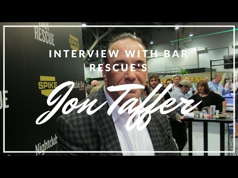 Interview: Jon Taffer - Bar Rescue & Nightclub & Bar