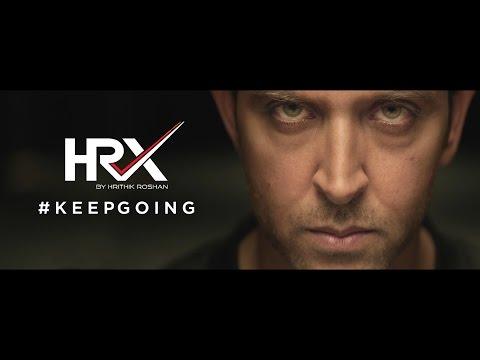 Keep Going Brand Film   HRX By Hrithik Roshan