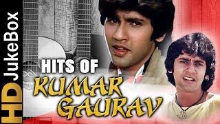 Hits Of Kumar Gaurav | Superhit Hindi Songs Collection | Bollywood Evergreen Songs