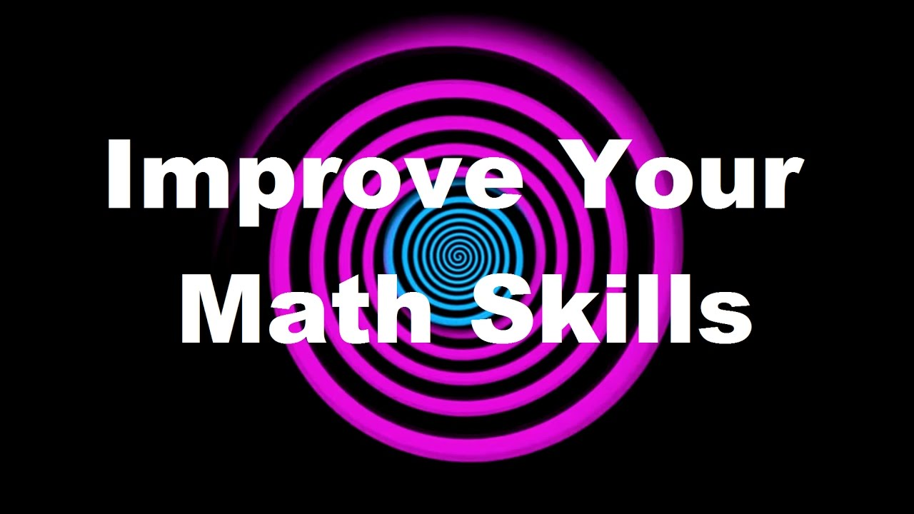 Hypnosis: Improve Your Math Skills (Request) - YouTube