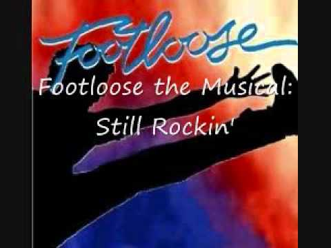 Still Rockin' from Footloose the Musical