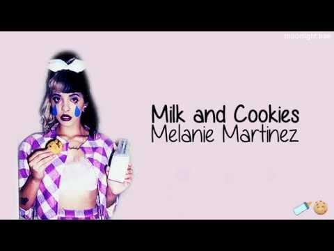 Melanie Martinez - Milk and Cookies (lyrics)