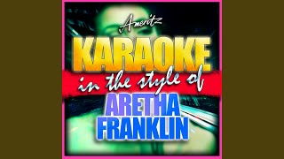 Until You Come Back to Me (In the Style of Aretha Franklin) (Karaoke Version)