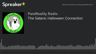 The Satanic Halloween Connection