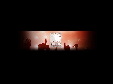 BIG EVENTS - Chronologie