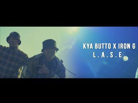 Kya Butto X Iron G - L.A.S.E (Official Video)