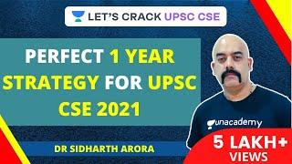 Perfect 1 Year Strategy For UPSC CSE/IAS 2021 | Crack UPSC CSE/IAS 2021 | Dr Sidharth Arora