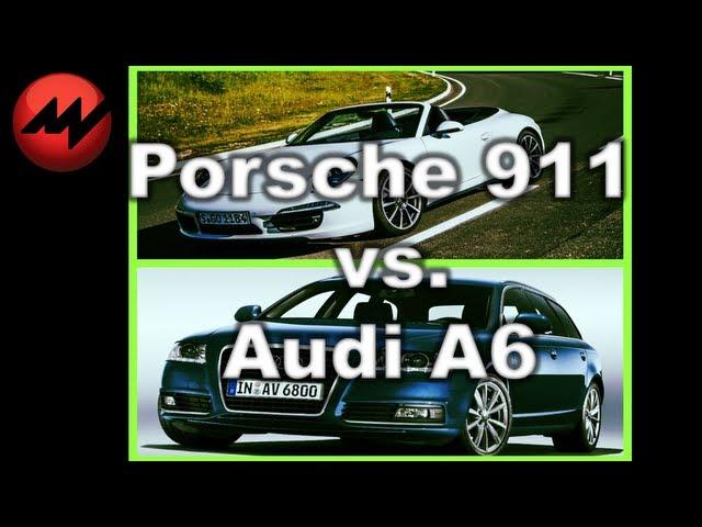 Porsche 911 vs. Audi A6