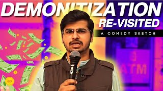 Re- visting Demonetization | Sketch comedy by Rajat Chauhan (Old video)