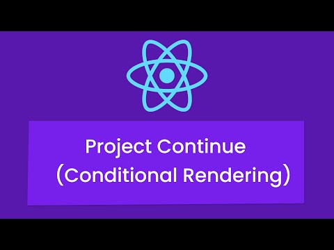 React Tutorials #7 -Project Continue (Conditional Rendering)  || Nepali
