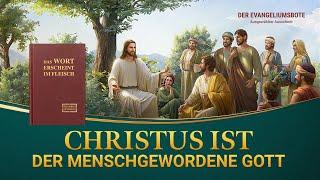 Christliche Film Clip - Christus ist der menschgewordene Gott