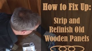 Refinish Wood Panelling: Learn How to Strip and Refinish Wood Panelling